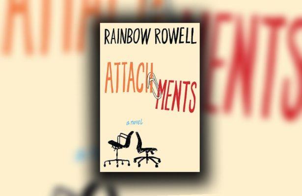 Attachments Rainbow Rowell